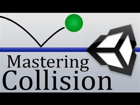Unity Tutorial Collision   mastering collision unity tutorial youtube
