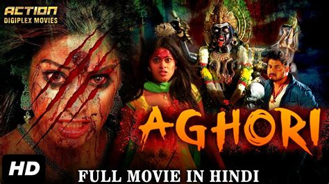 quills movie hindi dubbed aghori 2017 new released full hindi dubbed movie full