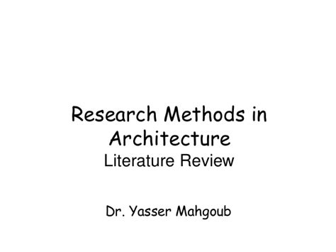 Research Methods Review Of Literature by Research Methods In Architecture Literature Review البحث المعمارى