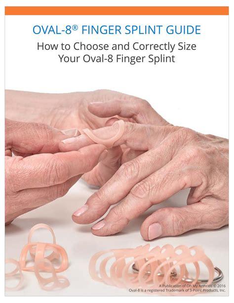 how to finger oval 8 finger splint guide oh my arthritis