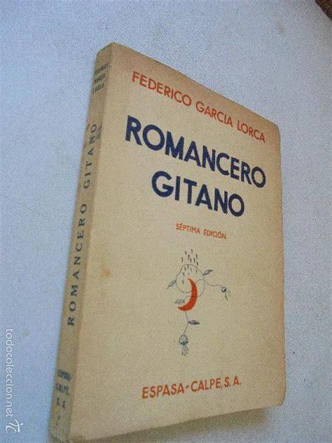primer romancero gitano 1924 1927 feder 237 co garc 237 a lorca primer romancero gitano comprar libros antiguos de poes 237 a en