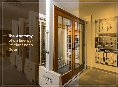 the anatomy of an energy efficient patio door renewal by