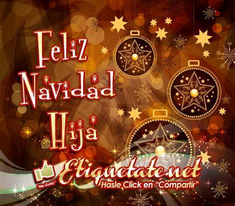 imagenes feliz navidad hija feliz navidad hija palabras de navidad 2013 2014