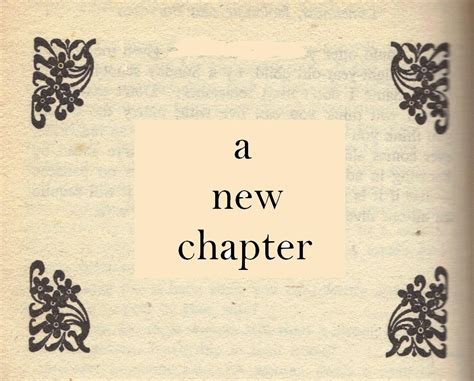 A New Chapter new chapter in quotes quotes
