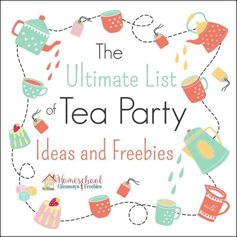 Freebies And Giveaways Nz - the ultimate list of tea party ideas and freebies homeschool giveaways elli s tea