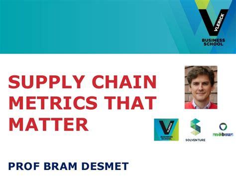 Southern Arkansas Mba Supply Chain by Vlerick Webinar Supplychain Metricsthatmatter Bram
