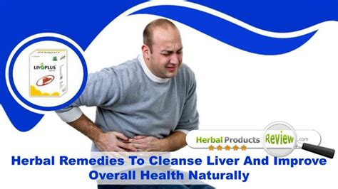 Ayurvedic Cure Detox by Ppt Herbal Remedies To Cleanse Liver And Improve Overall