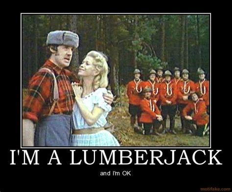 Lumberjack Meme - lumberjack