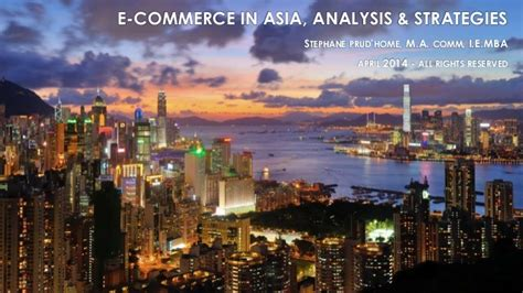 A M Commerce Accelarated Bs Mba by Ecommerce In Asia Analysis Strategies