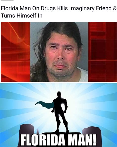 Man Meme - florida man strikes again meme guy