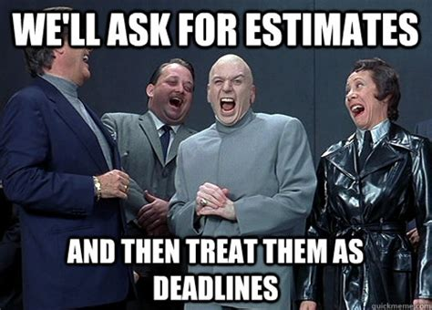Project Management Meme - 14 things developers love to hate