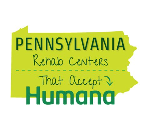 pennsylvania health insurance rehab centers that accept humana insurance in pennyslvania