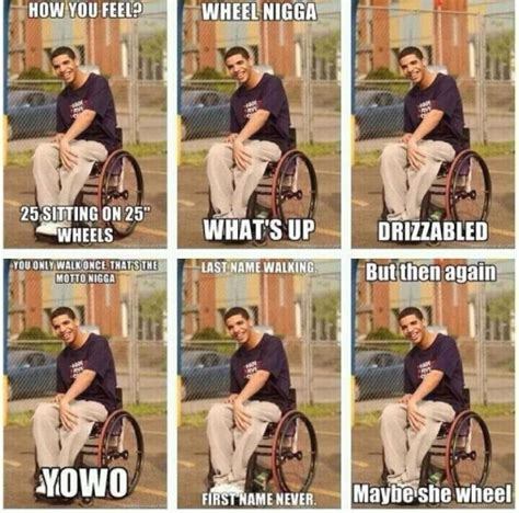 Drake Wheelchair Meme - rap music hysteria is drake the rap game fdr