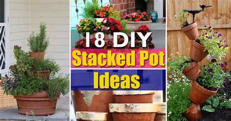 diy stacked pot ideas balcony garden web