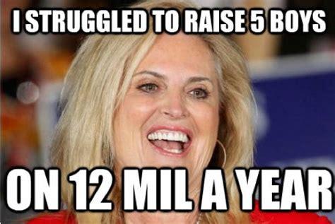 Raising Boys Meme - the ann romney retort meme