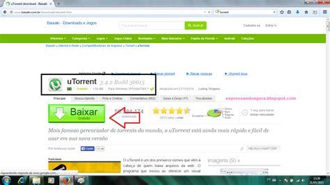 tutorial utorrent 2015 expressando agora tutorial como baixar arquivos pelo