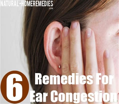 top 6 home remedies for ear congestion treatment