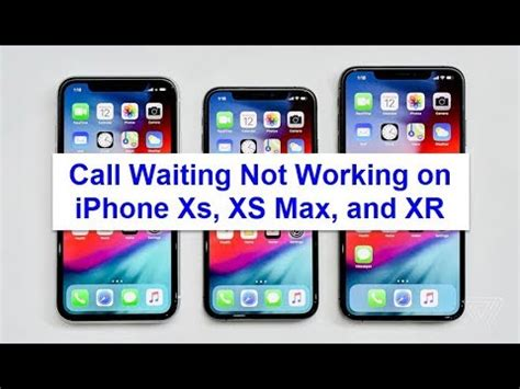 call waiting on iphone xs xs max and xr not working fixed