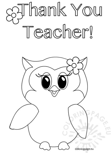 printable coloring pages for your teacher thank you teacher owl coloring page coloring page