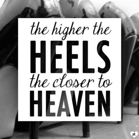 best 25 high heel quotes ideas on heels