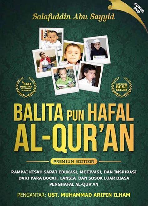 Menjadi Hafizh Tips Dan Motivasi Menghafal Al Quran 1 balita dan lansia bisa hafal al qur an voa islam