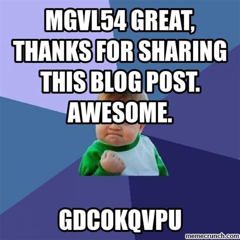 Memes Blog - mgvl54 great thanks for sharing this blog post awesome