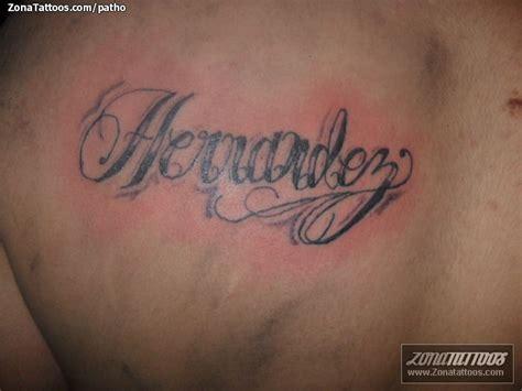 Imagenes Que Digan Hernandez   tatuaje de hernandez letras