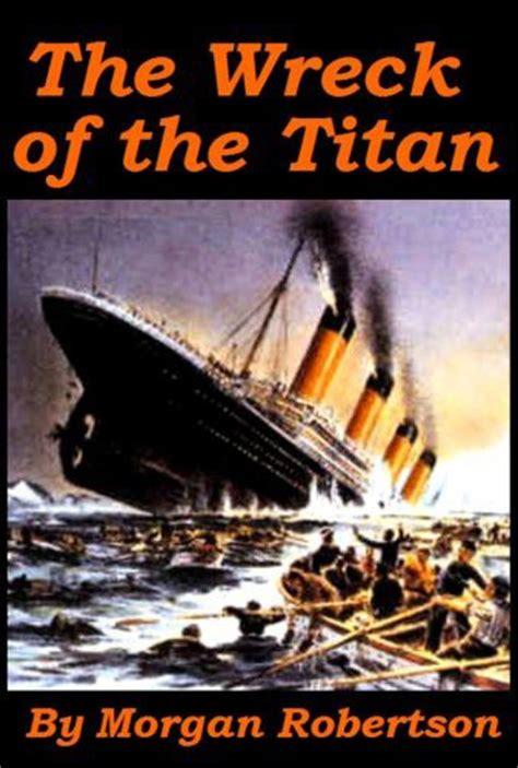 robertson titan never enough history a titanic prediction