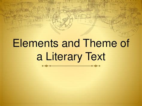 theme in literature slideshare elements and theme
