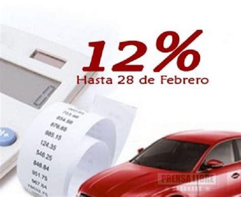impuestos de carros y motos de yopal casanare veh 237 culos matriculados en el meta tendr 225 n descuento del 12