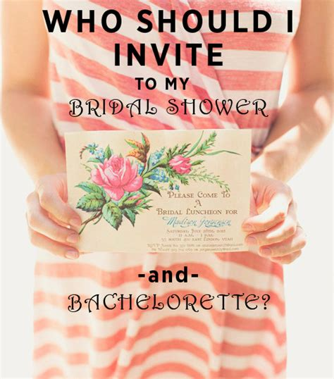 invite guests to shower but not wedding just who exactly is invited bridal shower bachelorette guest list questions answered