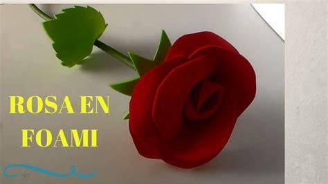 Como Hacer Una Rosa Imgenes | como hacer una rosa en foami youtube