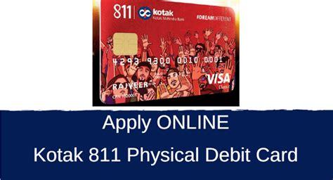 kotak mahindra bank debit card how to apply kotak 811 physical debit card alldigitaltricks