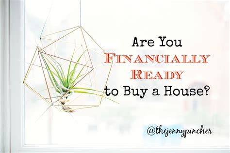 getting ready to buy a house are you financially ready to buy a house