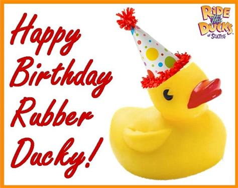 happy birthday rubber st happy birthday rubber ducky ride the ducks of seattle