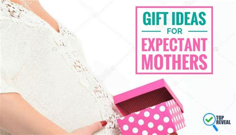 best gifts for expectant moms proper pering for the
