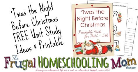 printable version of night before christmas the night before christmas free printable pack and unit