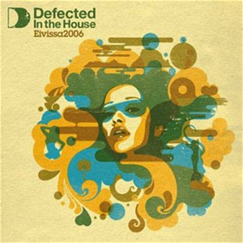 best house music 2006 house music defected in the house eivissa 2006