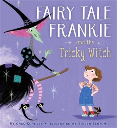 frankie finds the blues books tale frankie and the tricky witch book by greg