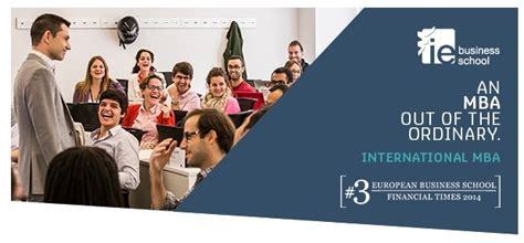 Ie Business School Mba Placements by Join Us For Our Next Imba Open Day In Madrid On Friday
