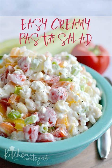 creamy pasta salad favehealthyrecipes com easy creamy pasta salad kitchen meets girl