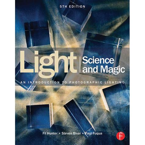 digital photography an introduction 5th edition books focal press book light science magic an 9780415719407