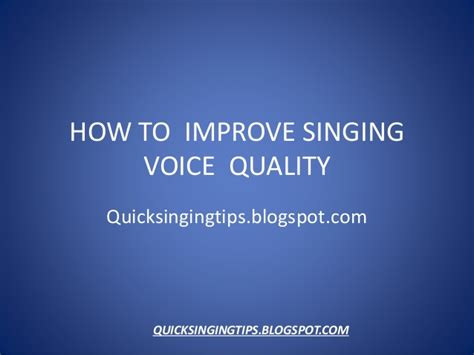 how to improve singing voice quality 3 tips now