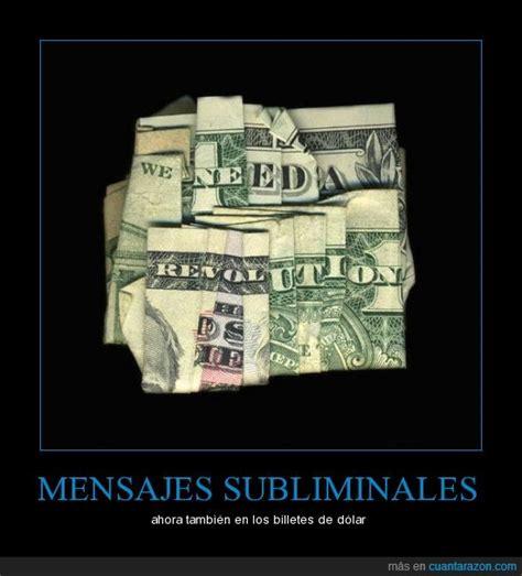 mensajes subliminales billetes 161 cu 225 nta raz 243 n b 250 squeda de mensajes subliminales en