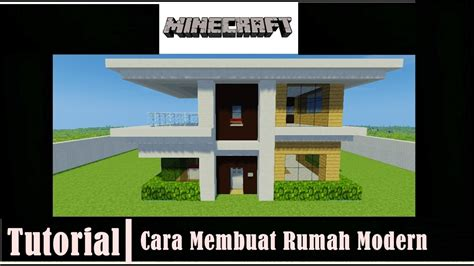 membuat rumah mewah di minecraft minecraft tutorial cara membuat rumah modern 4 youtube