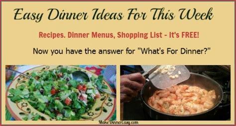 printable recipes for dinner easy family dinner ideas what to make for dinner tonight