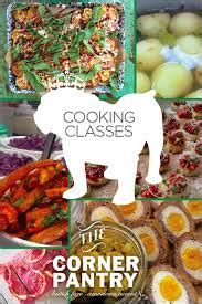 The Pantry Cooking Classes by Learn From The Pros Cooking Classes From Local Chefs