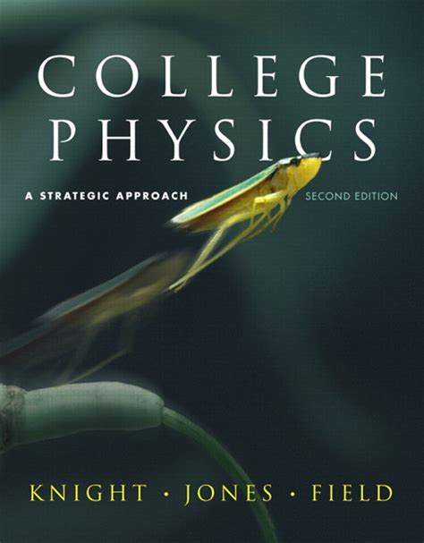 college physics a strategic approach 4th edition books downloadable solution manual for college physics