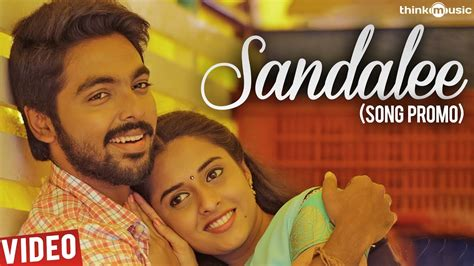 song in sema songs sandalee song promo g v prakash