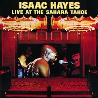 themes in why i live at the p o crush groovin isaac hayes live at the sahara tahoe